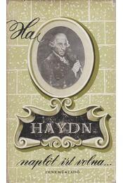 Ha Haydn naplót írt volna - Vígh Jenő - Régikönyvek