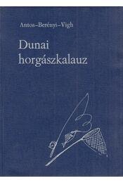 Dunai horgászkalauz - Vígh József - Régikönyvek
