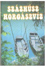 Százhúsz horgászvíz - Vigh József - Régikönyvek