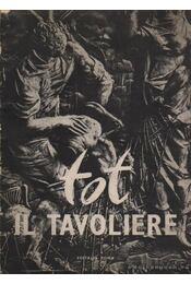 """The """"Tavoliere"""" (dedikált) - Vigorelli, Giancarlo - Régikönyvek"""