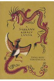 A sárkánykirály lánya - Viktor János (szerk.) - Régikönyvek