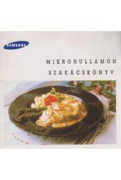 Samsung - Mikrohullámon szakácskönyv - Virágh Ursula - Régikönyvek