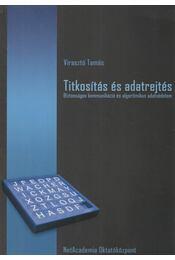 Titkosítás és adatrejtés - Virasztó Tamás - Régikönyvek