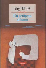 Un cetatean al lumii - Virgil Duda - Régikönyvek