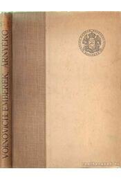 Emberek... árnyékok... - Voinovich Géza - Régikönyvek