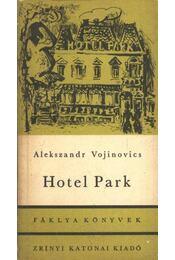 Hotel Park - Vojinovics, Alekszandr - Régikönyvek
