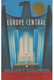 Europe Central - WILLIAM T. VOLLMANN - Régikönyvek