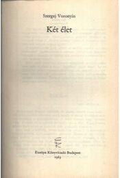 Két élet - Voronyin, Szergej - Régikönyvek