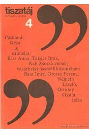 Tiszatáj 1977. április 31. évf. 4. - Vörös László - Régikönyvek