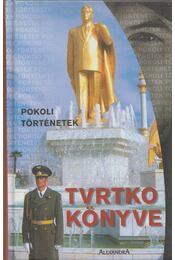 Pokoli történetek - Tvrtko könyve - Vujity Tvrtko, Nógrádi Gergely - Régikönyvek
