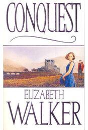 Conquest - WALKER, ELIZABETH - Régikönyvek