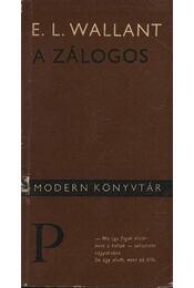 A zálogos - Wallant, Edward Lewis - Régikönyvek