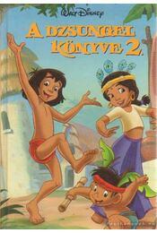 A dzsungel könyve 2. - Régikönyvek