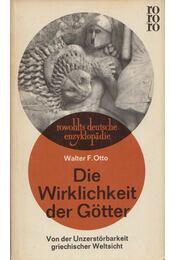 Die Wirklichkeit der Götter - Walter F. Otto - Régikönyvek