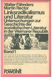 Linksradikalismus und Literatur Band 1 - Walter Fähnders - Régikönyvek