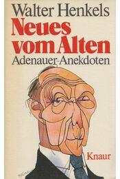 Neues vom Alten - Walter Henkels - Régikönyvek