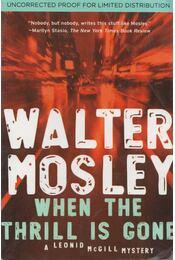 When the Thrill Is Gone - Walter Mosley - Régikönyvek