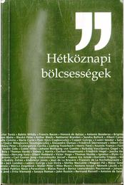 Hétköznapi bölcsességek - Wanatka Gabriella - Régikönyvek