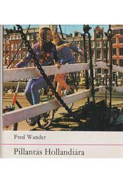 Pillantás Hollandiára - Wander, Fred - Régikönyvek