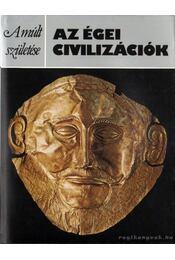 Az égei civilizációk - Warren, Peter - Régikönyvek