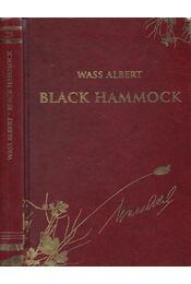 Black Hammock - Wass Albert - Régikönyvek