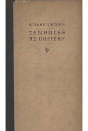 Zendülés az úrfiért - Wassermann - Régikönyvek