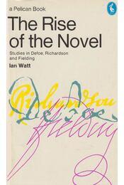 The Rise of the Novel - WATT, IAN - Régikönyvek