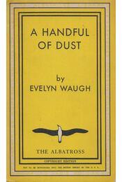 A Handful of Dust - Waugh, Evelyn - Régikönyvek