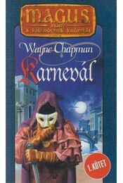 Karnevál I. - Wayne Chapman - Régikönyvek