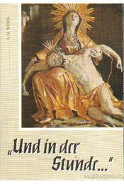 Und in der Stunde - Weigl, A. M. - Régikönyvek