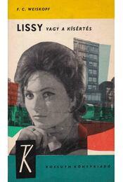 Lissy vagy a kísértés - Weiskopf F. C. - Régikönyvek