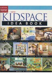 Taunton Home New Kidspace Idea Book - Wendy A. Jordan - Régikönyvek