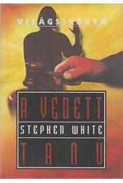 A védett tanú - White, Stephen - Régikönyvek