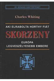 Skorzeny - Whiting, Charles - Régikönyvek