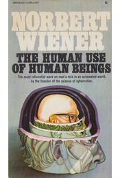The human use of human beings - Wiener, Norbert - Régikönyvek