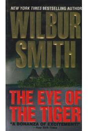 The Eye of the Tiger - Wilbur Smith - Régikönyvek