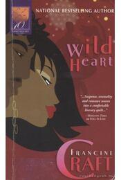 Wild Heart - Craft, Francine - Régikönyvek