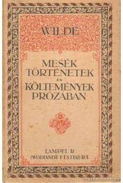 Mesék, történetek és költemények prózában - Wilde Oszkár - Régikönyvek