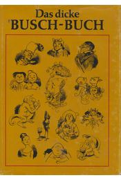 Das dicke Busch-Buch - Wilhelm Busch - Régikönyvek
