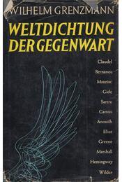 Weltdichtung der Gegenwart - Wilhelm Grenzmann - Régikönyvek