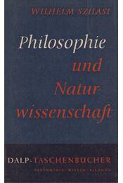 Philosphie und Naturwissenschaft - Wilhelm Szilasi - Régikönyvek