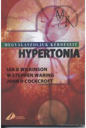 Hypertonia - Wilkinson, Ian B., Waring, W. Stephen, Cockcroft, John R. - Régikönyvek