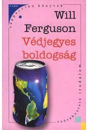 Védjegyes boldogság - Will Ferguson - Régikönyvek