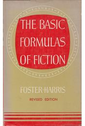 The Basic Formulas of Fiction - William Foster-Harris - Régikönyvek