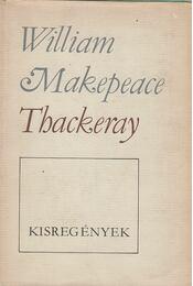 Kisregények - William Makepeace Thackeray - Régikönyvek