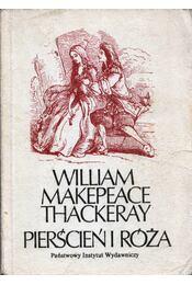 Pierścień i róża - William Makepeace Thackeray - Régikönyvek