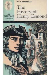 The History of Henry Esmond - William Makepeace Thackeray - Régikönyvek