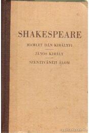 Hamlet Dán királyfi - János király - Szenivánéji álom - William Shakespeare - Régikönyvek