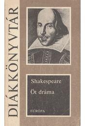 Öt dráma - William Shakespeare - Régikönyvek