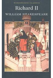 Richard II - William Shakespeare - Régikönyvek